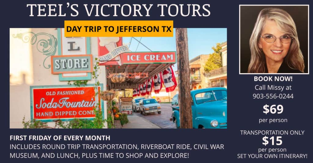 Teel's Victory Tours - Day Trip to Jefferson